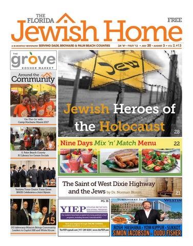 The Florida Jewish Home 7-20-17 by Florida Jewish Home Mag