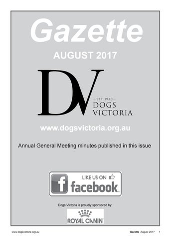 f7af5334ae Dogs Victoria Gazette - August 2017 by Dogs Victoria - issuu