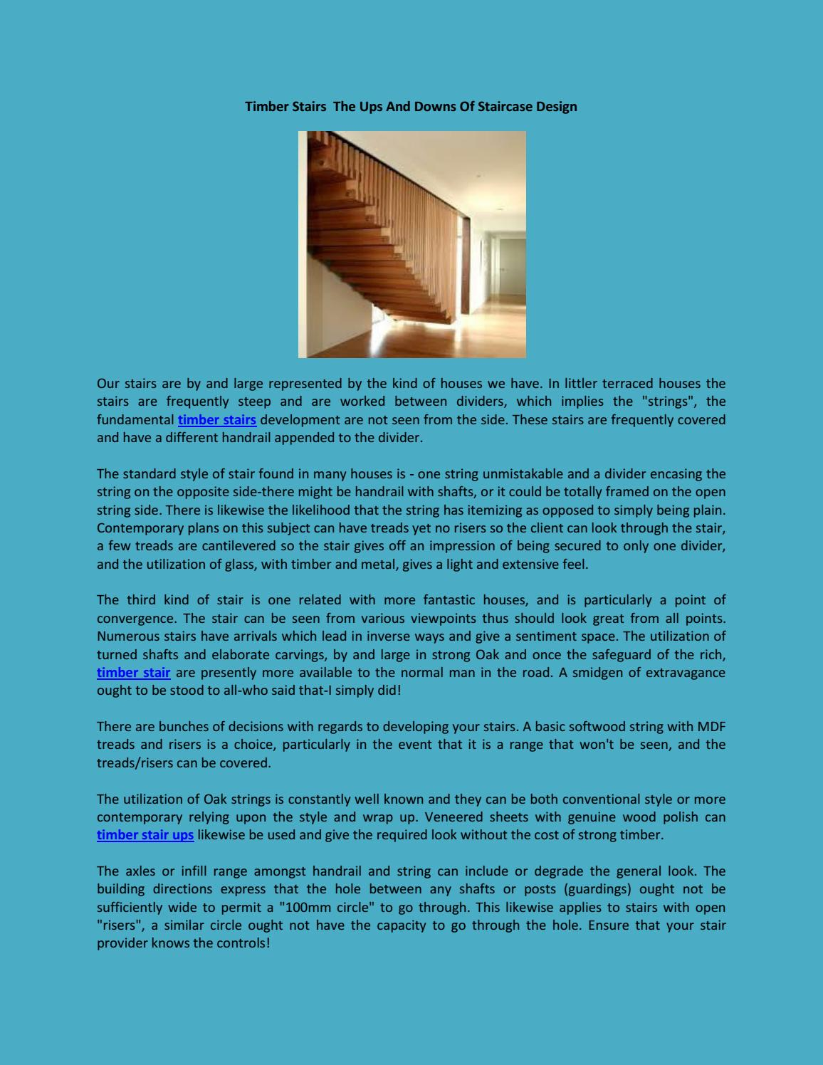Timber Stairs The Ups And Downs Of Staircase Design by