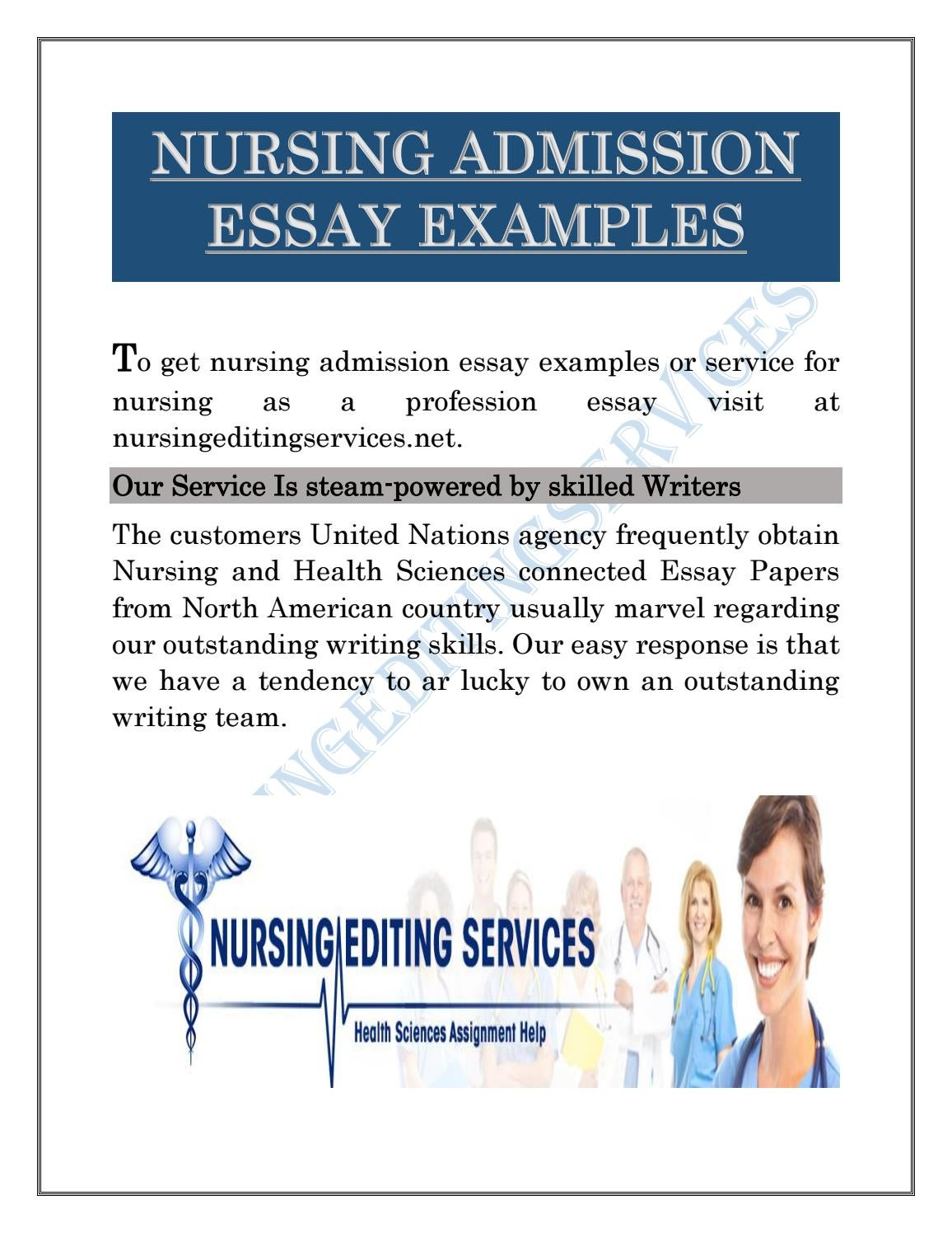 nursing admission essay examples Nurse practioner admission essay since graduating in 2008 with my diploma in nursing let us write you a custom essay sample on nurse practioner.