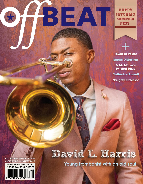 OffBeat Magazine August 2017 by OffBeat Magazine - issuu