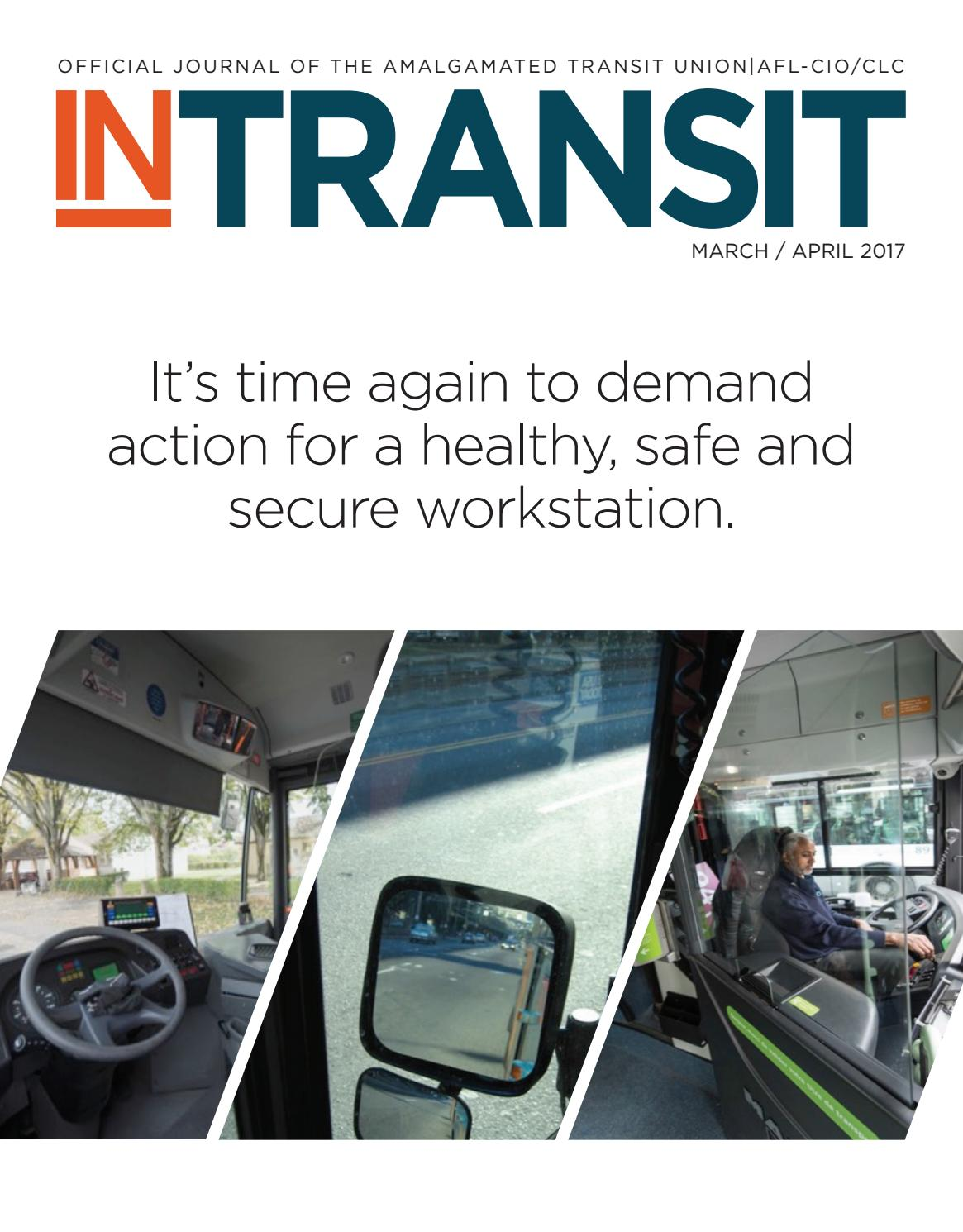 In Transit - March/April 2017 by Amalgamated Transit Union - issuu