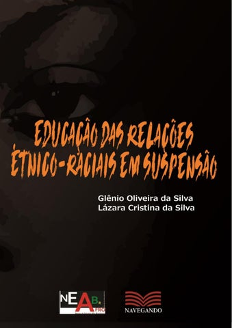 Educação das relações étnico-raciais em suspensão by Carlos Lucena ... 635adf997a