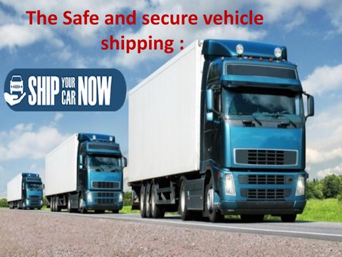 Vehicle shipping provided by ship your car now: by ship your