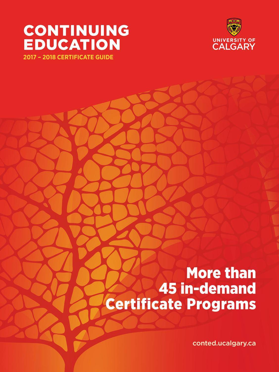 University of calgary continuing education certificate programs university of calgary continuing education certificate programs 2017 2018 by university of calgary continuing education issuu xflitez Gallery