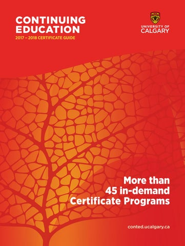 University of Calgary Continuing Education Certificate Programs 2017 ...