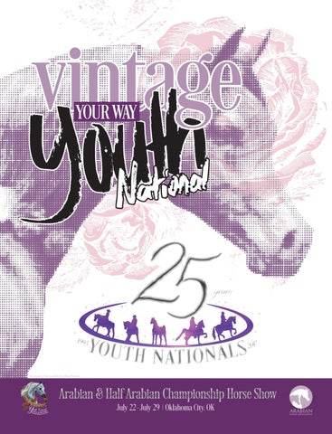 Aha Youth Nationals 2017 By Arabian Horse Association Issuu