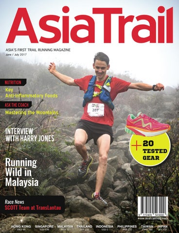 09928823896 ASIA'S FIRST TRAIL RUNNING MAGAZINE June / July 2017