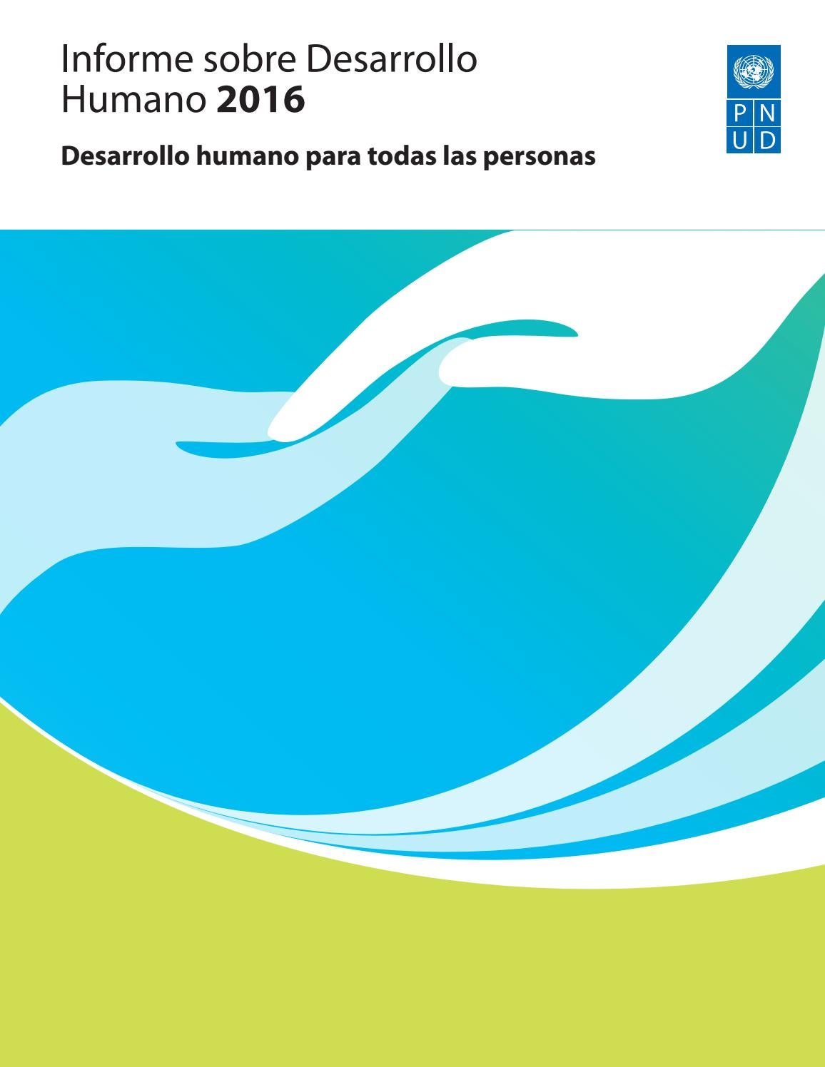 Informe de desarrollo humano 2016 by Dorians monarca - issuu