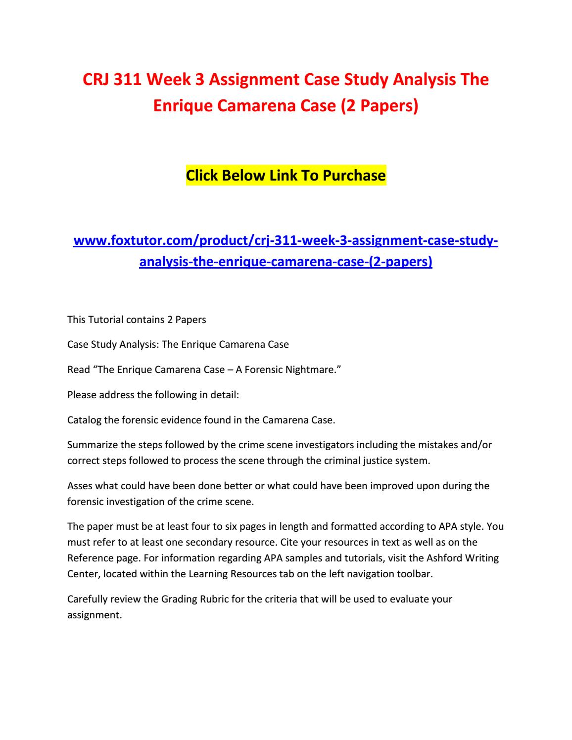 the enrique camarena case a forensic nightmare This tutorial contains 2 papers case study analysis: the enrique camarena case read the enrique camarena case - a forensic nightmare please address the following in detail: catalog the forensic evidence found in the camarena case.