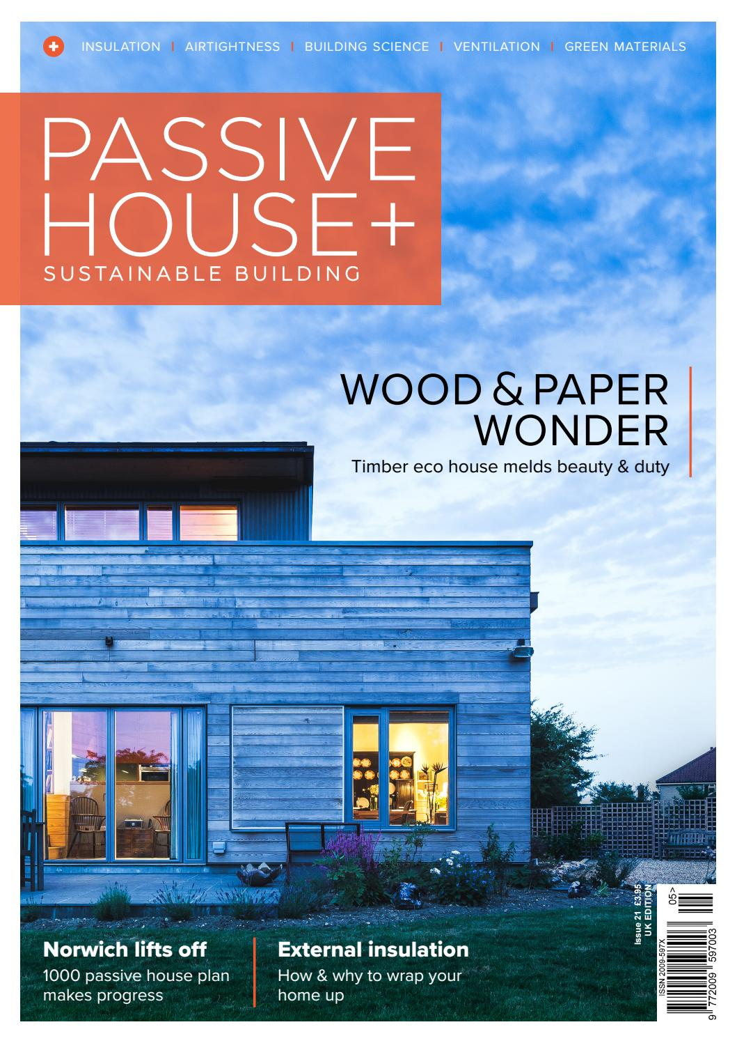 Passive house plus issue 21 (UK edition) by Passive House Plus - issuu