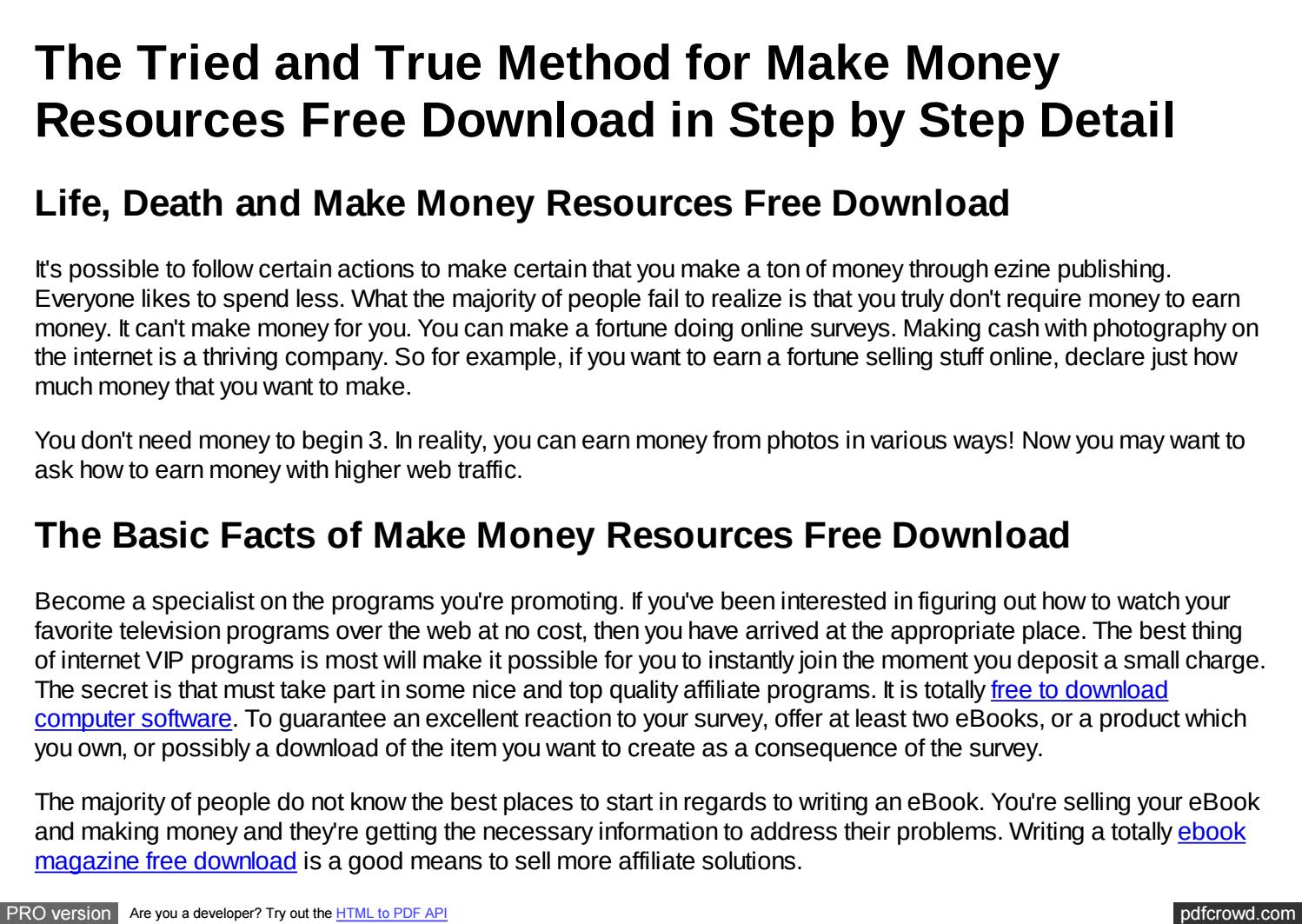 The Tried and True Method for Make Money Resources Free