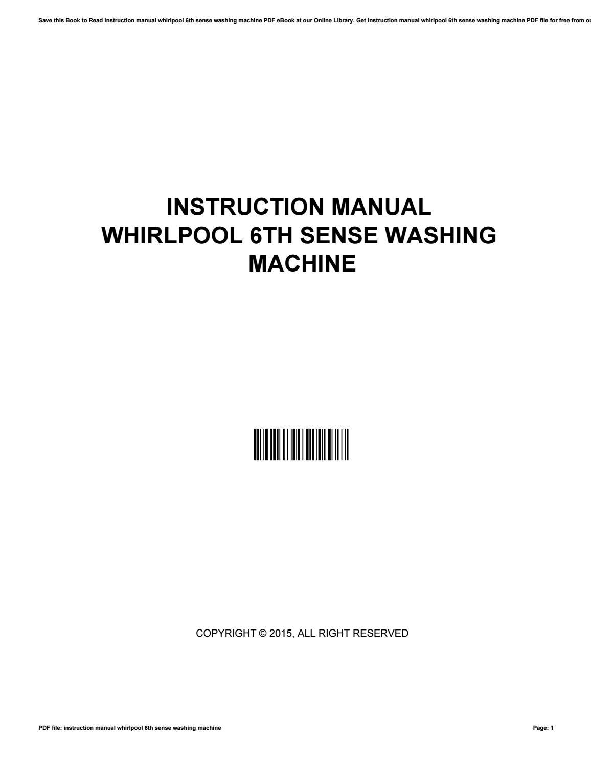 Instruction manual whirlpool 6th sense washing machine by AliciaBonds4506 -  issuu