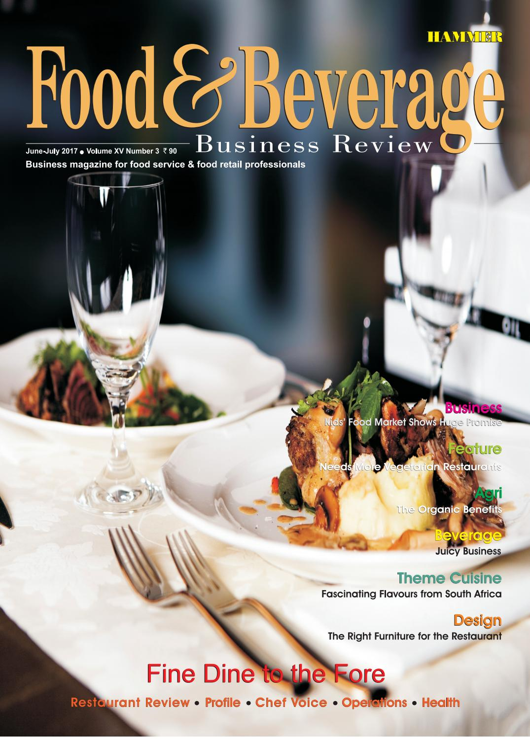 Food & Beverage Business Review - June July 17 by Food