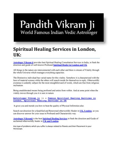 Spiritual Healing Services in UK by astrologervikramji - issuu