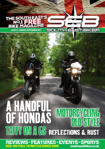 South East Biker, Issue 52, August-September 2017 by The Magazine