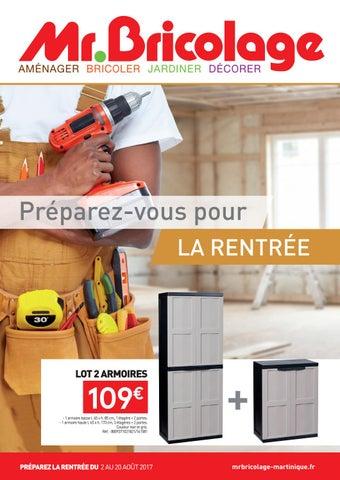 Mr Bricolage Martinique Tpreparez Vous Pour La Rentree Du 02 Au 30 Aout 2017 By Momentum Media Issuu