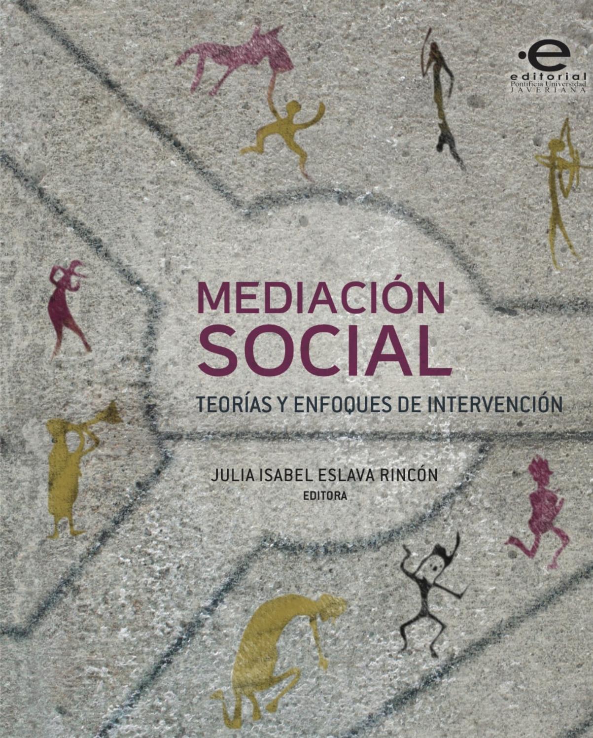 Mediación social by Editorial Pontificia Universidad Javeriana - issuu