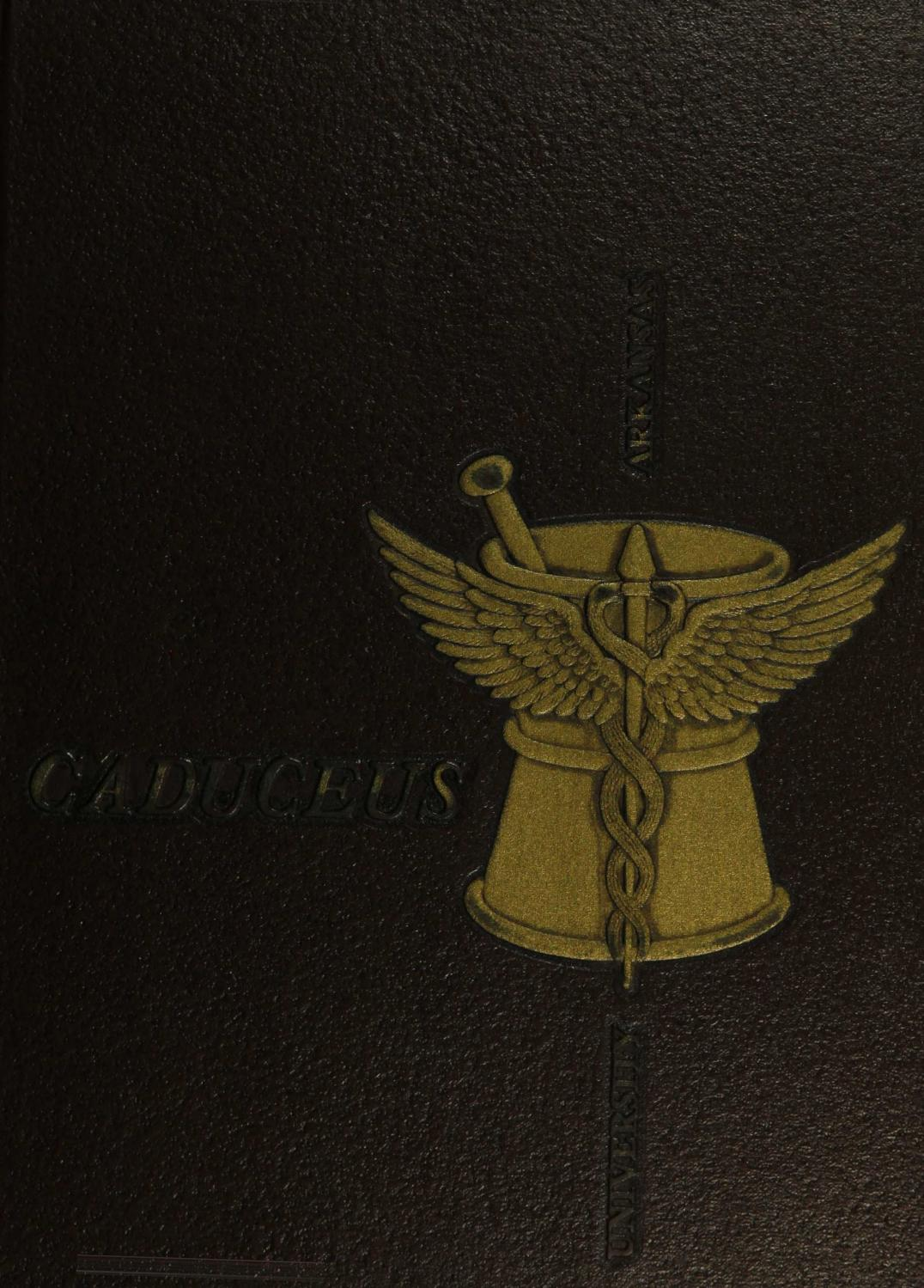 1967 Caduceus By University Of Arkansas For Medical Sciences Issuu
