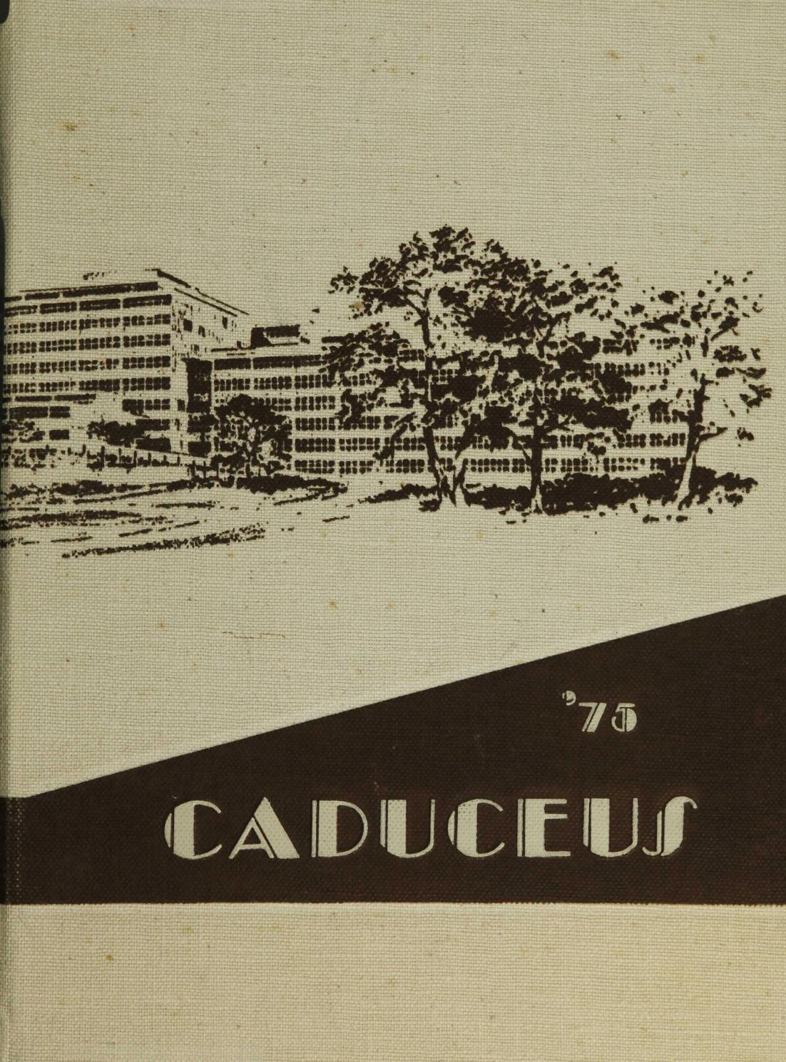 50eed23ce 1975 Caduceus by University of Arkansas for Medical Sciences - issuu