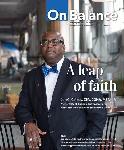 51dc5cf30f3b0 On Balance Magazine - July August 2017 by WICPA - issuu