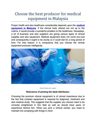 Choose the best producer for medical equipment in malaysia by GA 2