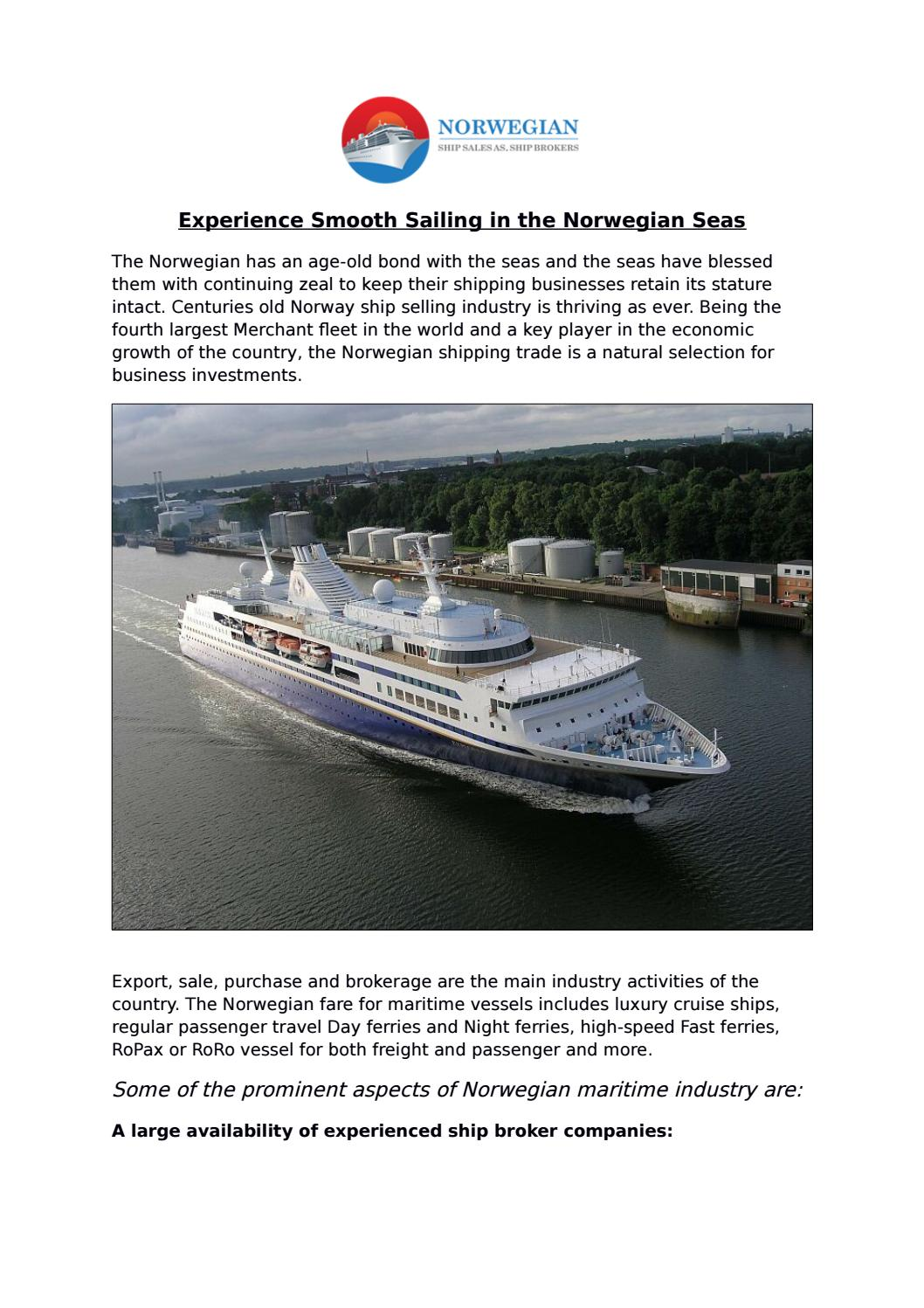 Experience Smooth Sailing in the Norwegian Seas by Norwegian