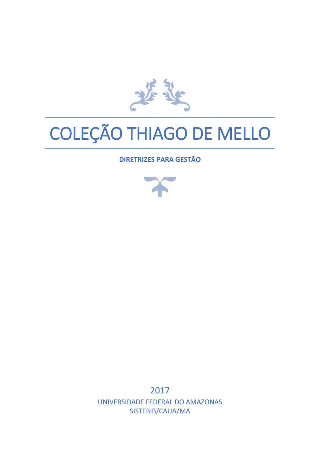 e3db41e5d8 Diretrizes de gestão da coleção thiago de mello by Biblioteca Central-UFAM  - issuu