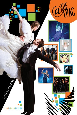 Tulsa Pac 2017 2018 Season Brochure By Tulsa Performing Arts