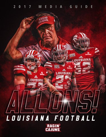 Top 2017 Louisiana Ragin' Cajuns Football Media Guide by Ragin' Cajuns  free shipping