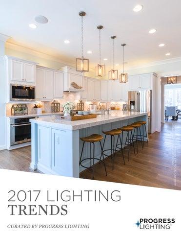 2017 lighting trends by progress lighting issuu shown p5317 141 pendants p4760 141 chandelier image stephen alexander homes 2017 lighting trends curated by progress lighting mozeypictures Gallery