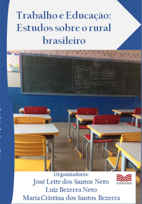 Trabalho e educação  estudos sobre o rural brasileiro by Carlos Lucena -  issuu b5e6a8b4ea112