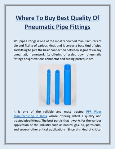 Where to Buy Best Quality of Pneumatic Pipe Fittings by KPT Pipes
