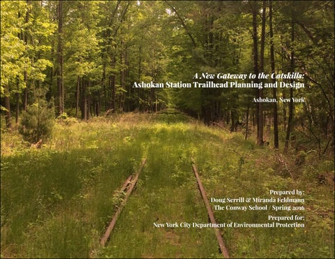 Ashokan Station Trailhead Final Report by The Conway School