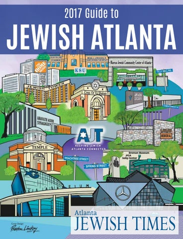 2017 Guide to Jewish Atlanta by Atlanta Jewish Times - issuu
