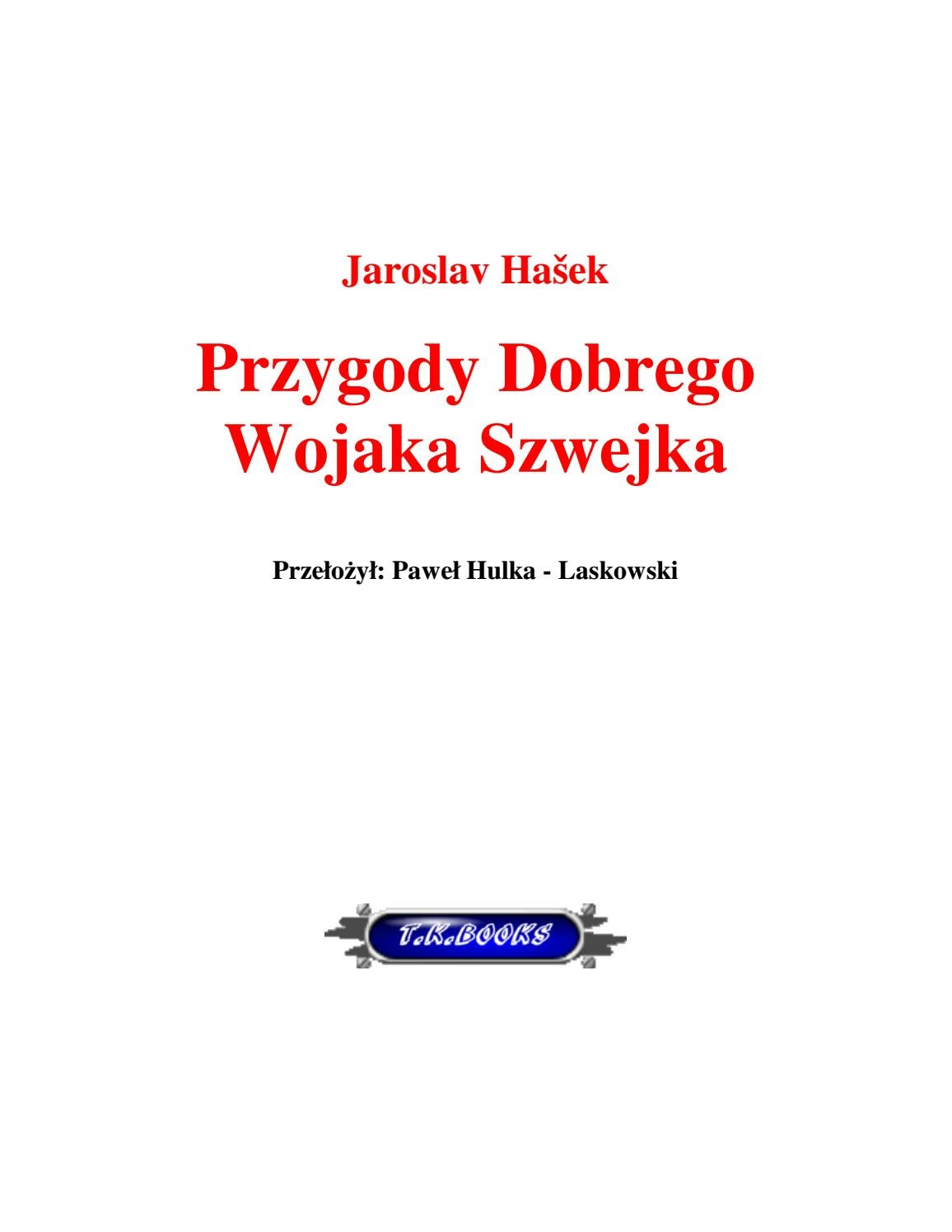 Przygody Wojaka Szwejka By Ciotas Issuu