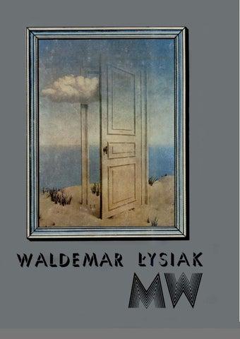 72d9dae6f7052 Waldemar łysiak mw by ciotas - issuu