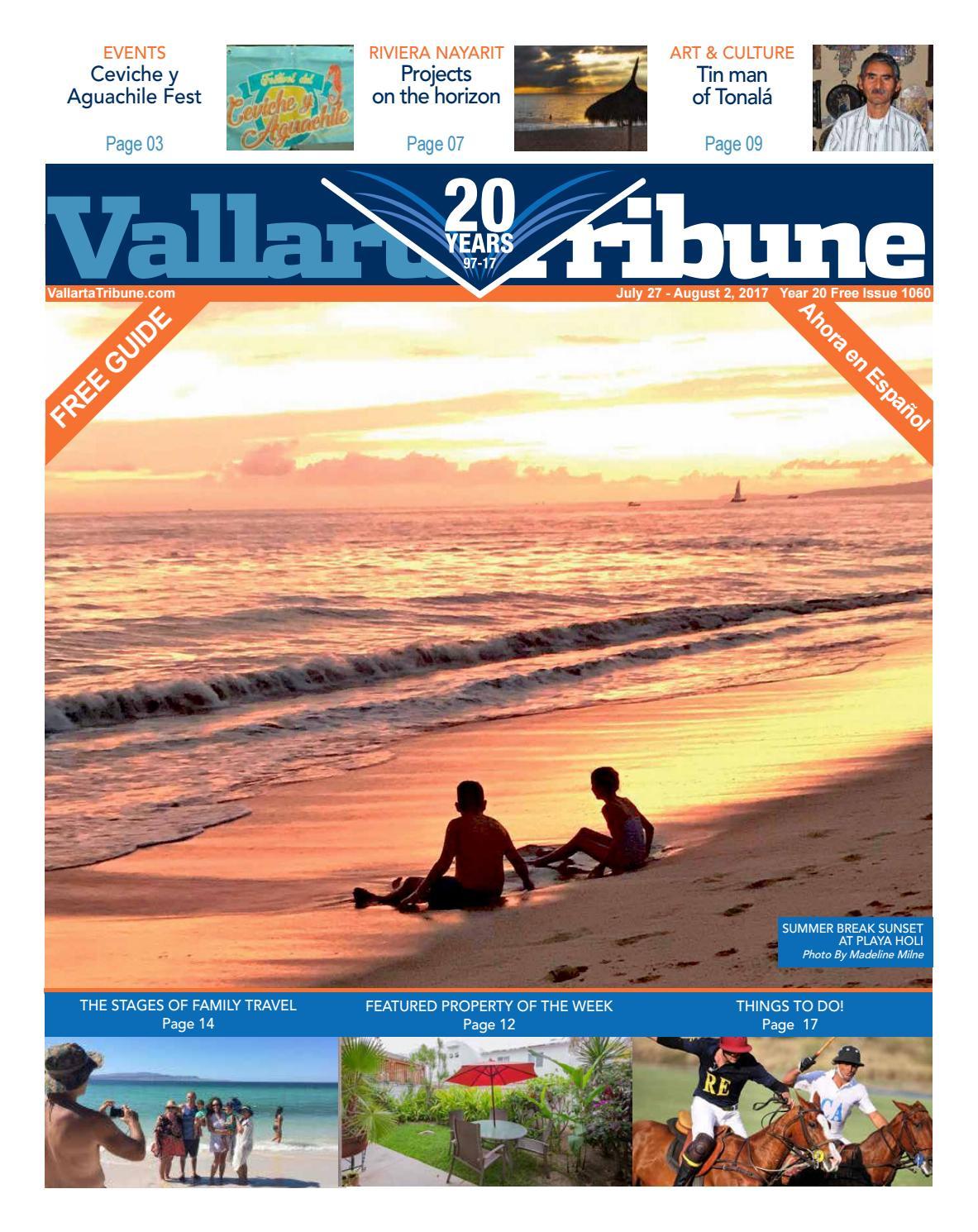 Issue 1060, July 27 - August 2, 2017 by Vallarta Tribune - issuu