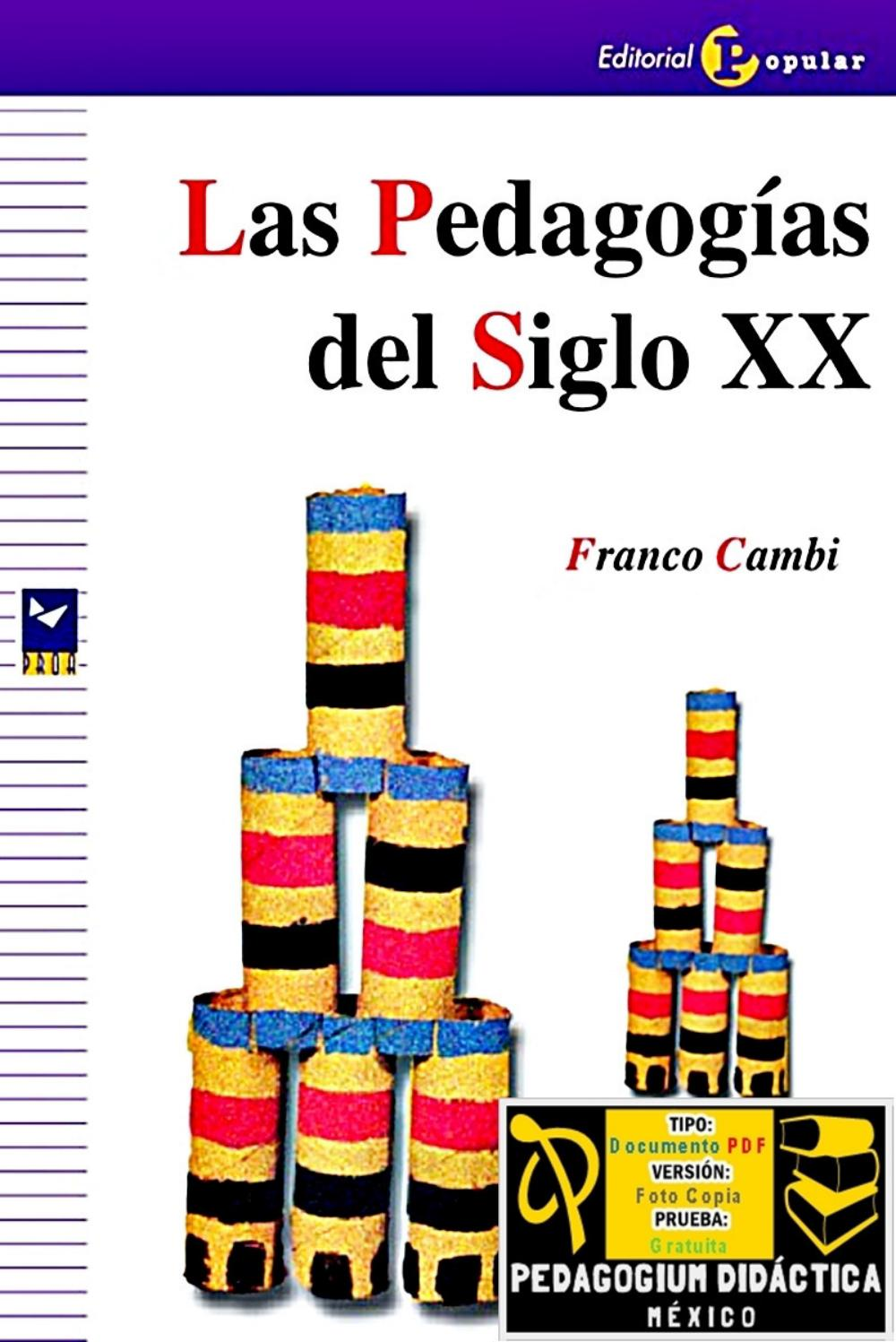 LAS PEDAGOGÍAS DEL SIGLO XX by Pedagogium Didáctica - issuu