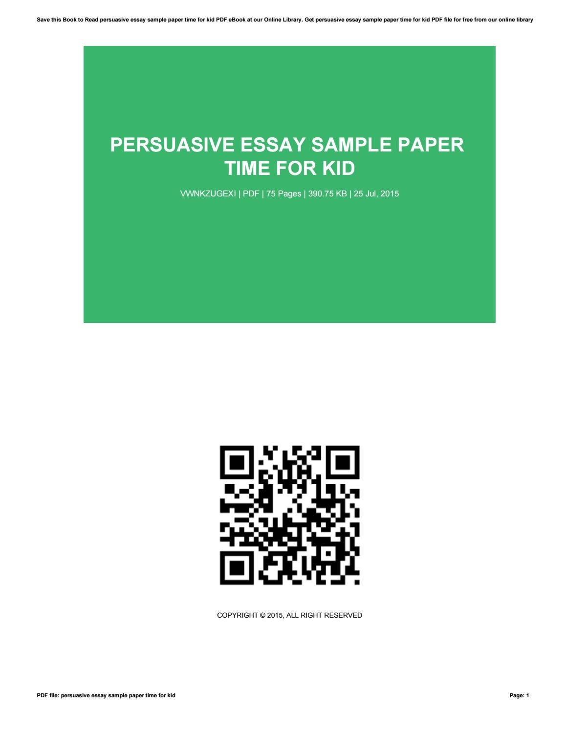 Cause And Effect Essay Thesis Persuasive Essay Sample Paper Time For Kid By Carltonbartsch Page  Persuasive  Essay Sample Paper Time Research Essay Proposal Example also Compare And Contrast Essay Papers Persuasive Essay Sample Paper What Is A Good Persuasive Essay Thesis Statement Examples For Narrative Essays