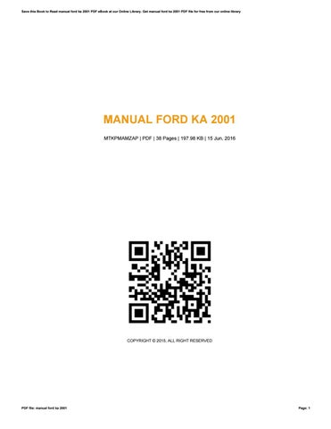 Save This Book To Read Manual Ford Ka  Pdf Ebook At Our Online Library Get Manual Ford Ka  Pdf File For Free From Our Online Library