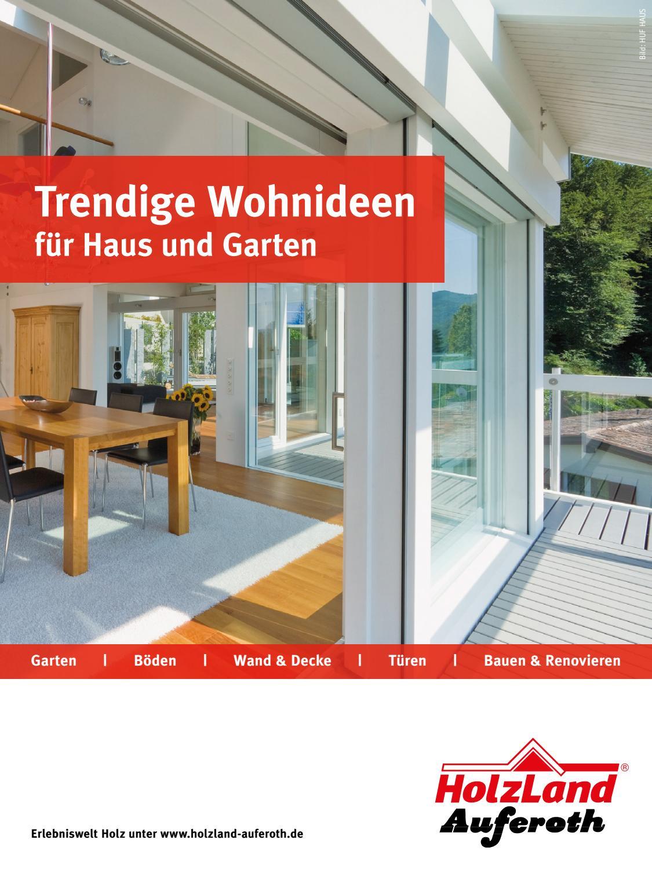 HolzLand Auferoth | Trendige Wohnideen für Haus und Garten by Kaiser ...