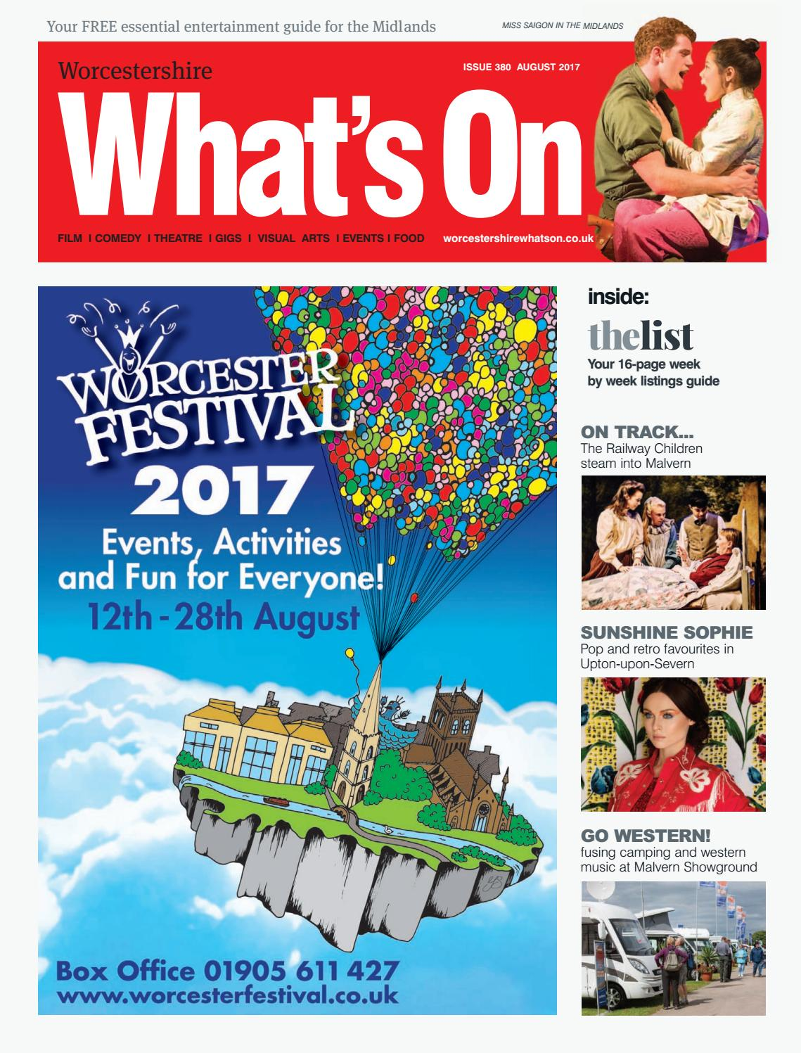 Worcestershire What's On August 2017 by What's On Magazine
