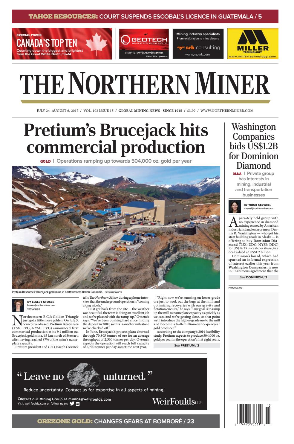 The Northern Miner July 24 2017 Issue by The Northern Miner Group