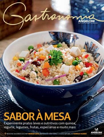 a04cd8a4825 Revista Gastronomia Angeloni - Edição 10 by Rede Angeloni - issuu