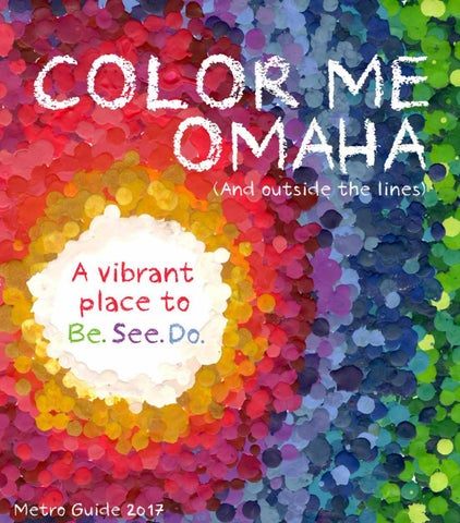 Metro Guide 2017 by Omaha World-Herald - issuu