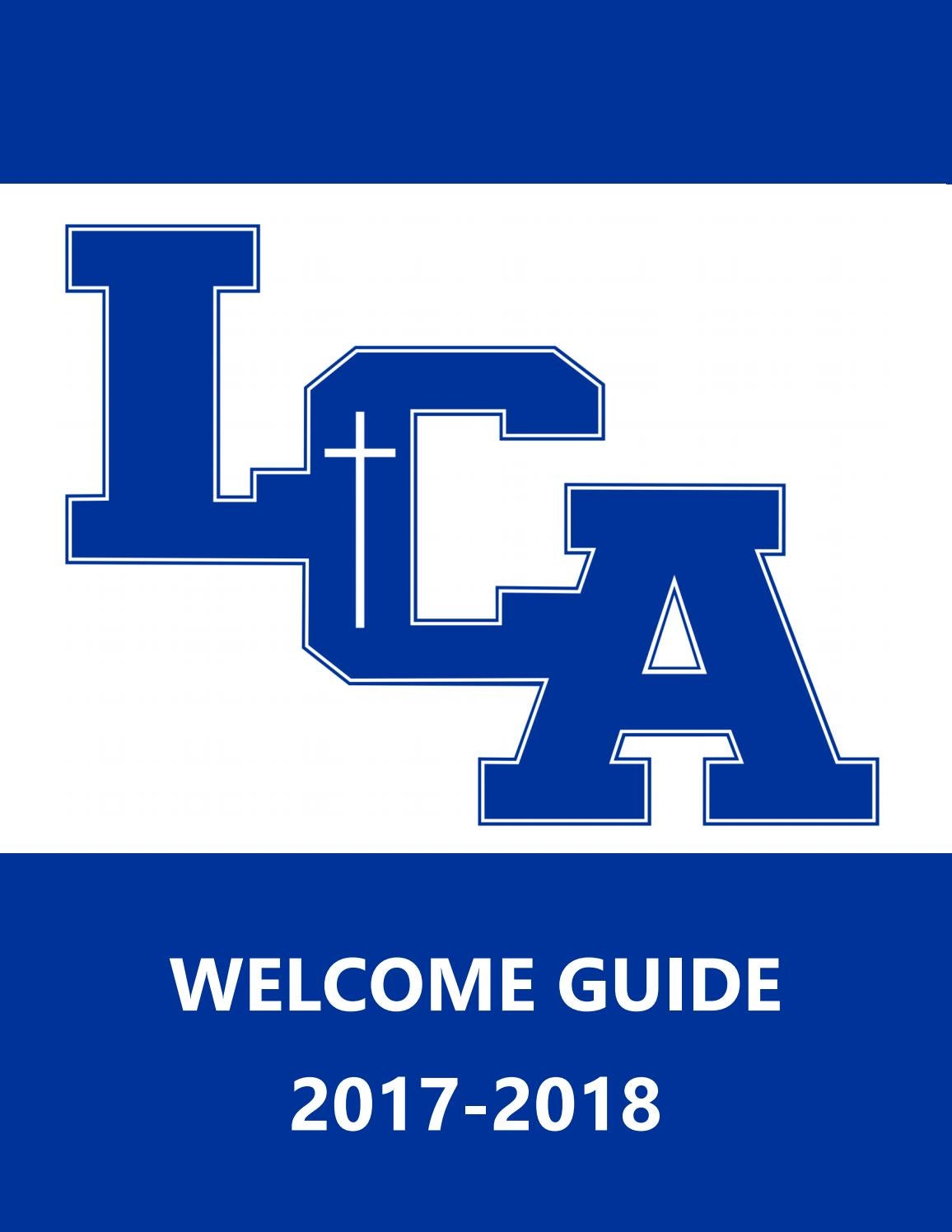 LCA Welcome Guide | 2017-2018 by Lexington Christian Academy