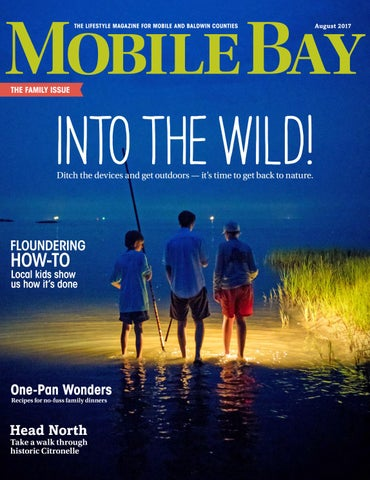 9d29d2214e Mobile Bay Magazine - August 2017 by Mobile Bay Magazine - issuu
