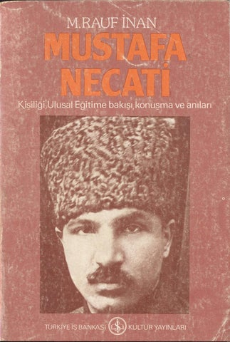 Unutulmayan Milli Eğitim Bakanımız Mustafa Necati ile ilgili görsel sonucu