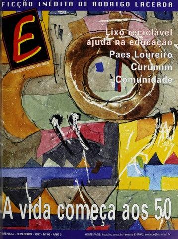 135faa329ebffc Revista E - Fevereiro de 1997 - ANO 3 - Nº 8 by Sesc em São Paulo ...
